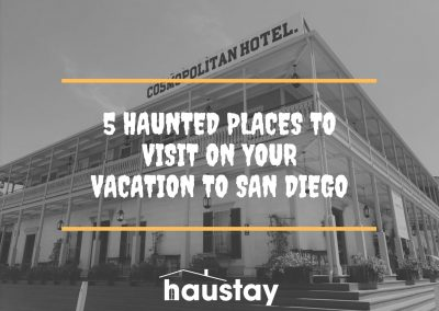 5 haunted places to visit on your vacation in san diego